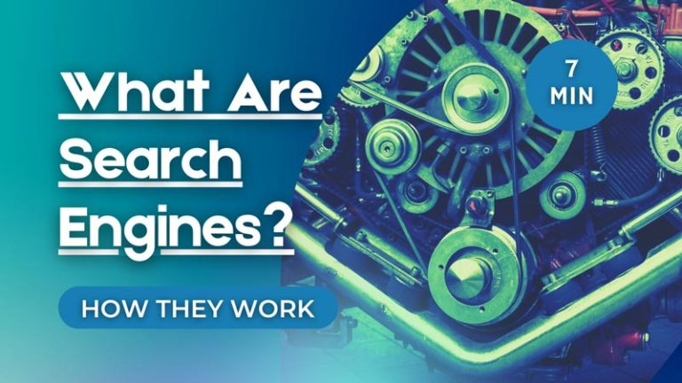 What Are Search Engines and How Do They Work?