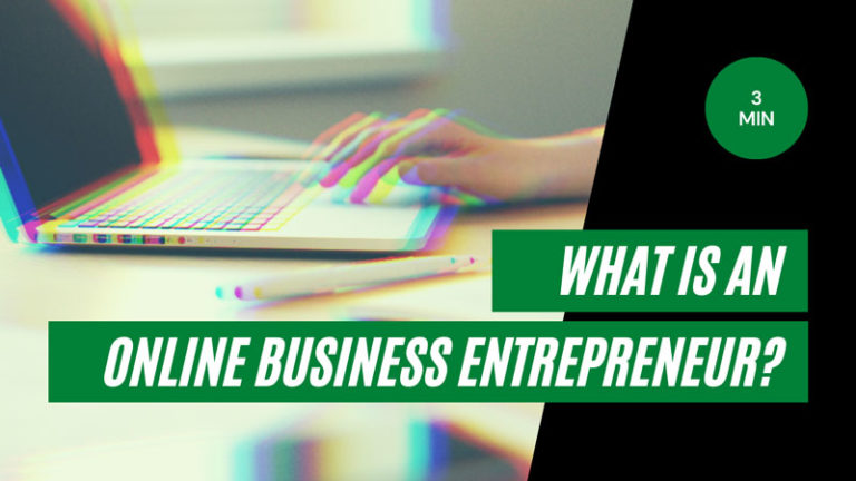 What is an Online Business Entrepreneur?