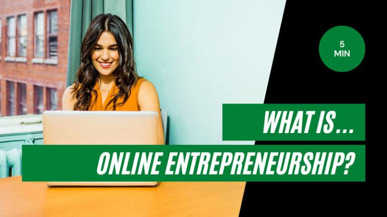 What is Online Entrepreneurship?