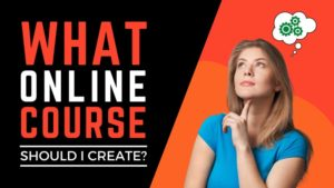 What Online Course Should I Create?